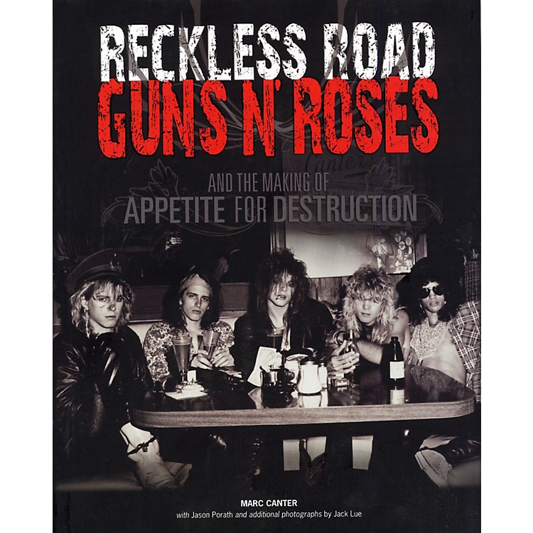 Music SalesReckless Road - Guns N' Roses and the Making Of Appetite For Destruction (Book)