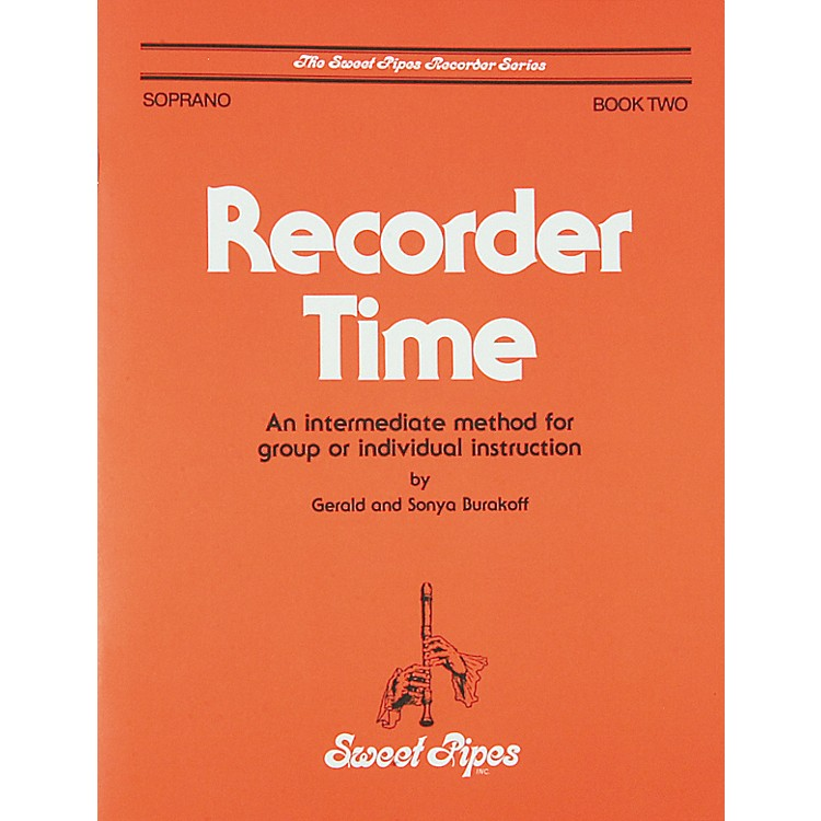 Sweet PipesRecorder Time Book 2