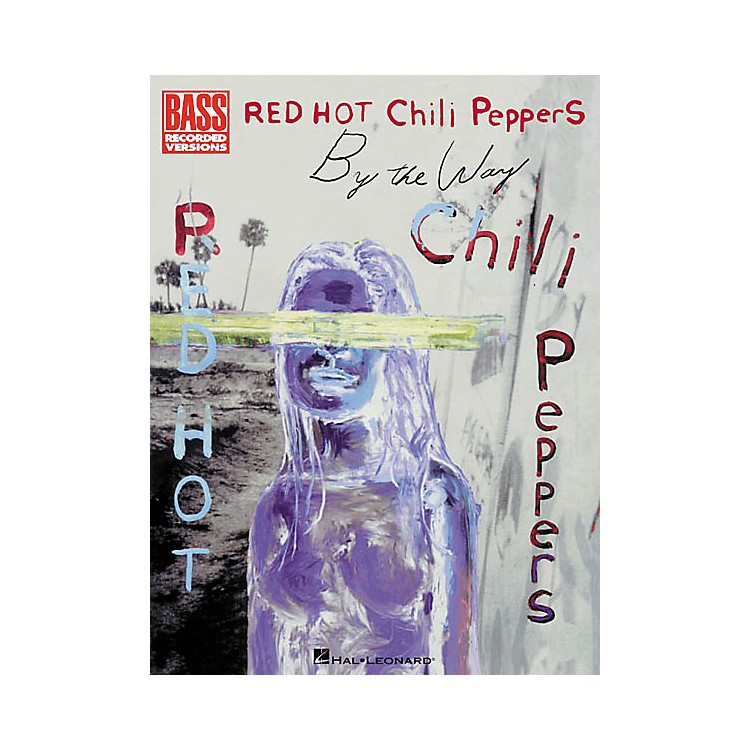Hal Leonard Red Hot Chili Peppers By the Way Bass Guitar Tab Songbook