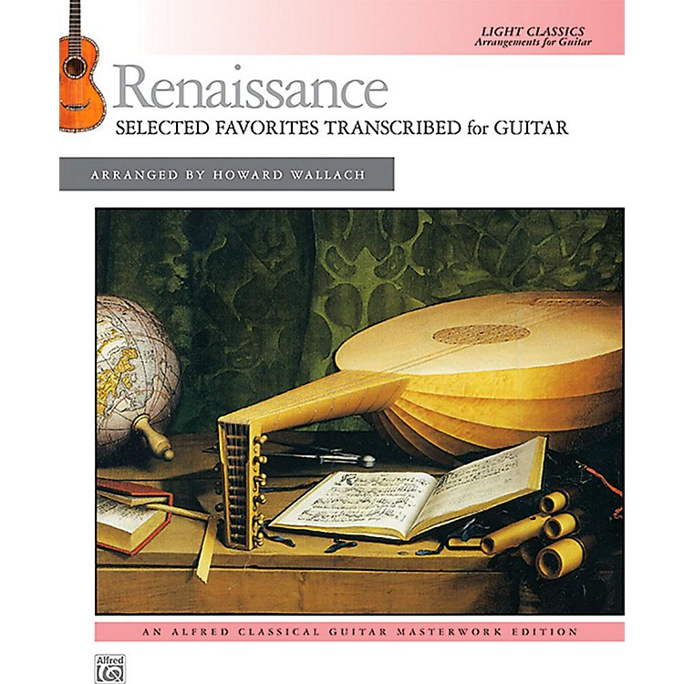 AlfredRenaissance: Selected Favorites Transcribed for Guitar - Book Intermediate