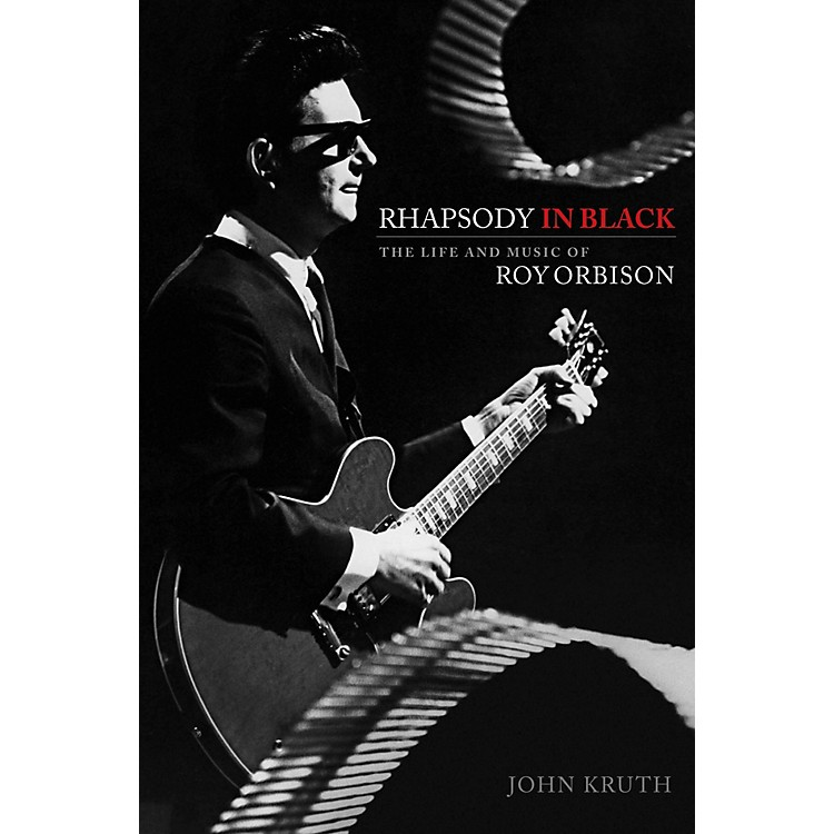 Hal Leonard Rhapsody In Black - The Life And Music Of Roy Orbison