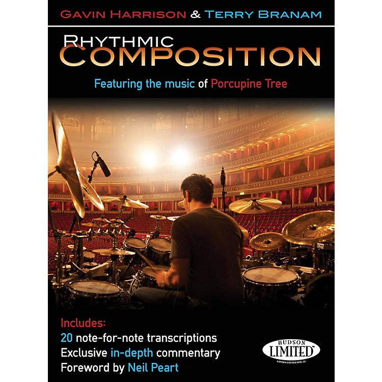 Hudson MusicRhythmic Composition - Transcriptions From Porcupine Tree By Gavin Harrison