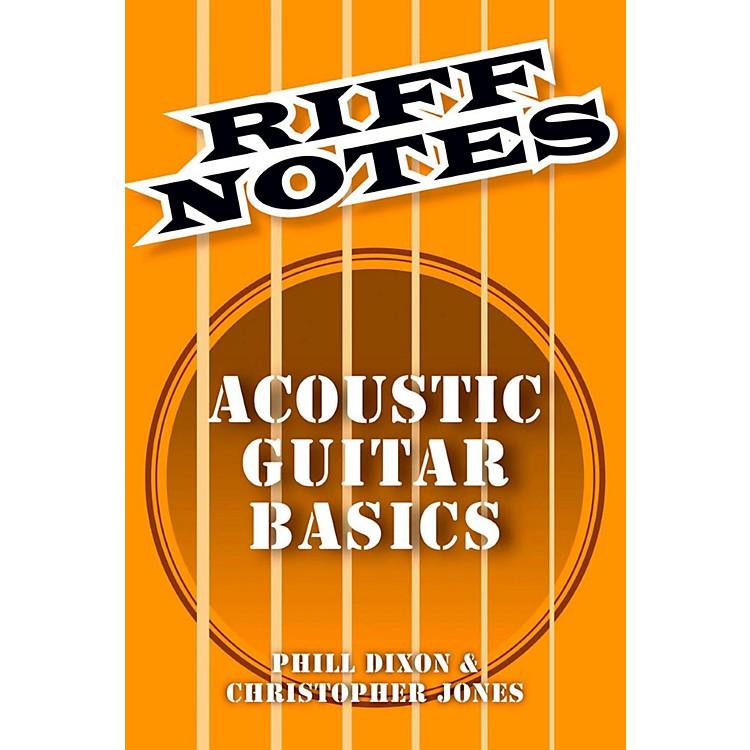 Hal LeonardRiff Notes - Acoustic Guitar Basics