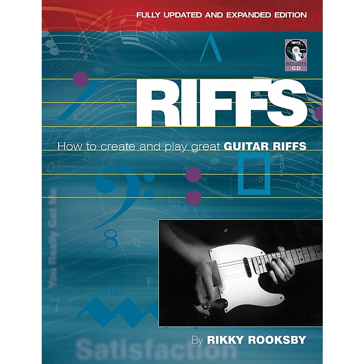 Backbeat BooksRiffs: How To Create And Play Great Guitar Riffs: Updated And Revised