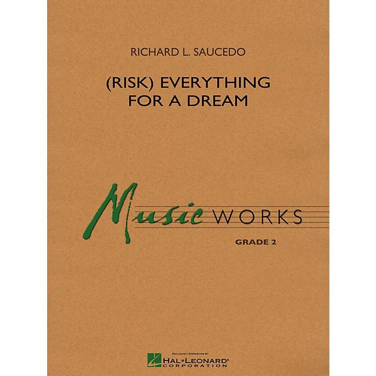 Hal Leonard(Risk) Everything For A Dream Concert Band Level 2