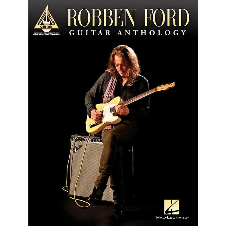 Hal LeonardRobben Ford - Guitar Anthology Tab Songbook