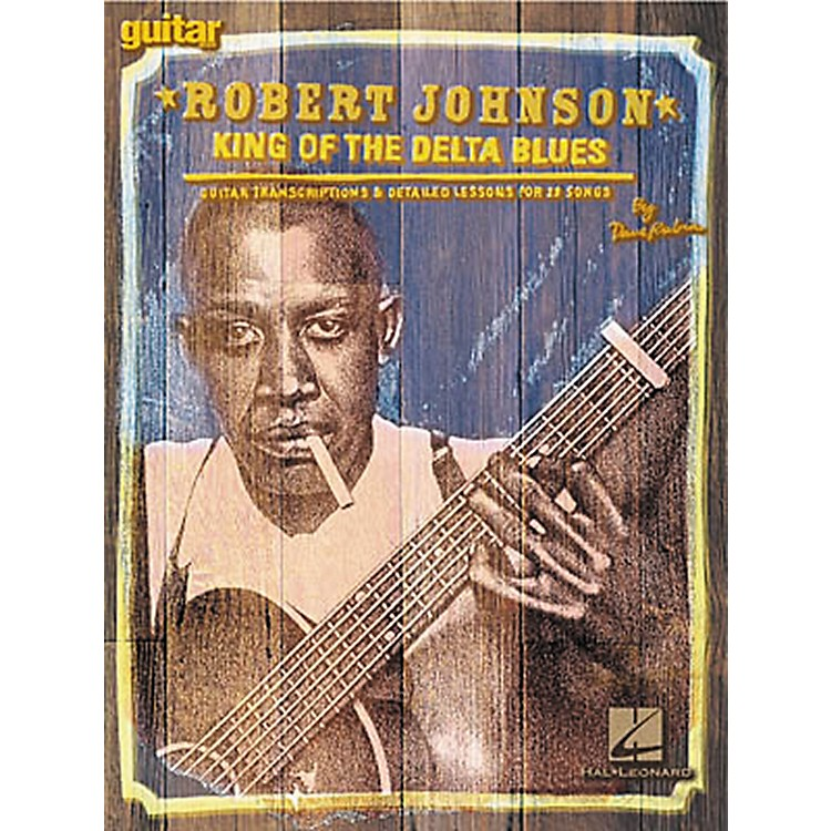 Hal Leonard Robert Johnson - King of the Delta Blues Guitar Tab (Book)