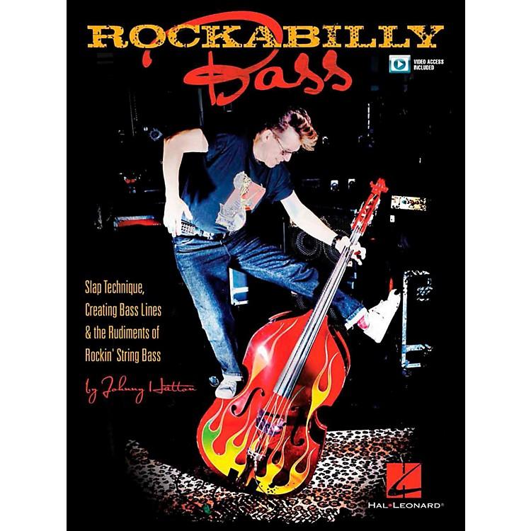 Hal LeonardRockabilly Bass - Slap Technique, Creating Bass Lines & the Rudiments of Rockin' String Bass Book/Video Online