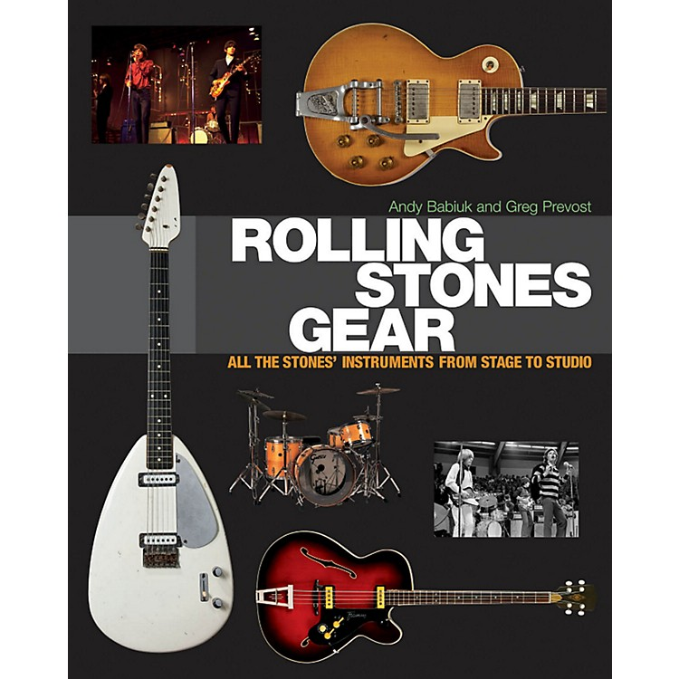Hal Leonard Rolling Stones Gear - All The Stones' Instruments From Stage To Studio