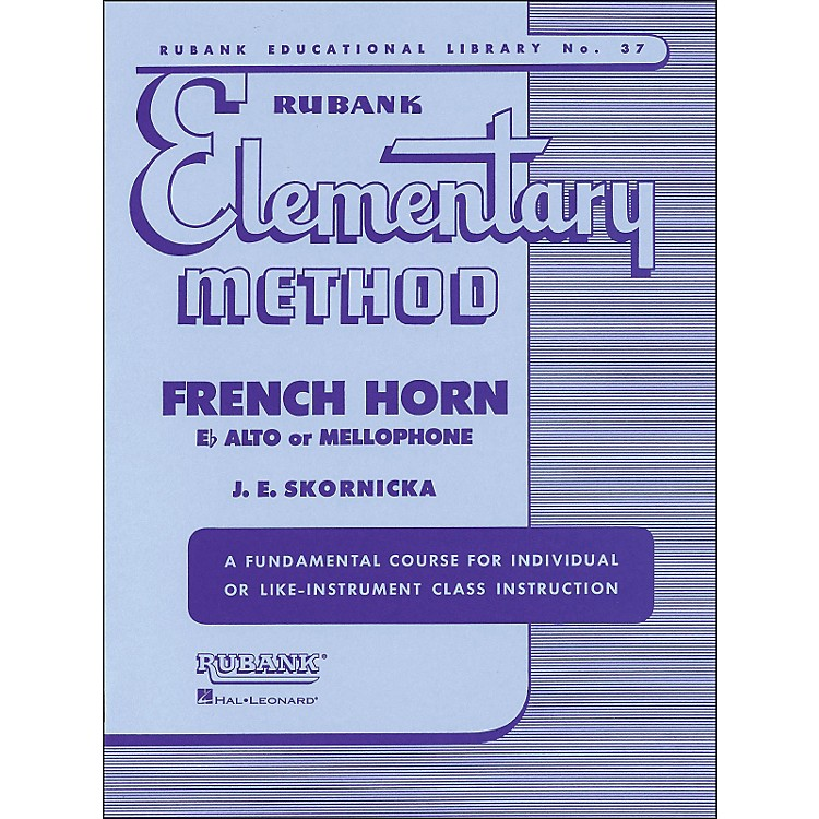 Hal Leonard Rubank Elementary Method French Horn In F Mellophone Or E Flat Alto