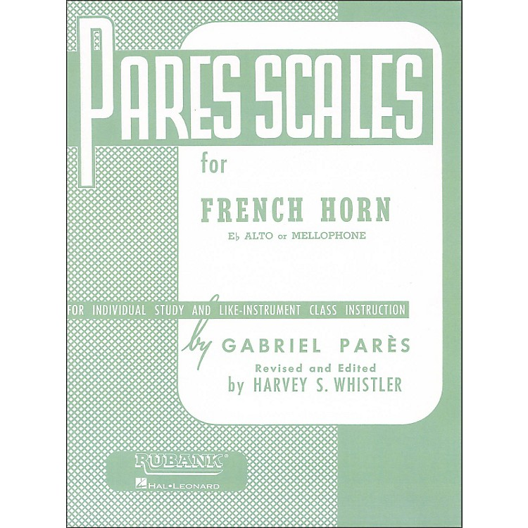 Hal Leonard Rubank Pares Scales for French Horn, E Flat Alto Or Mellophone