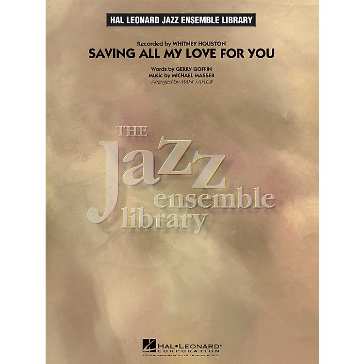 Hal Leonard Saving All My Love For You - The Jazz Essemble Library Series Level 4