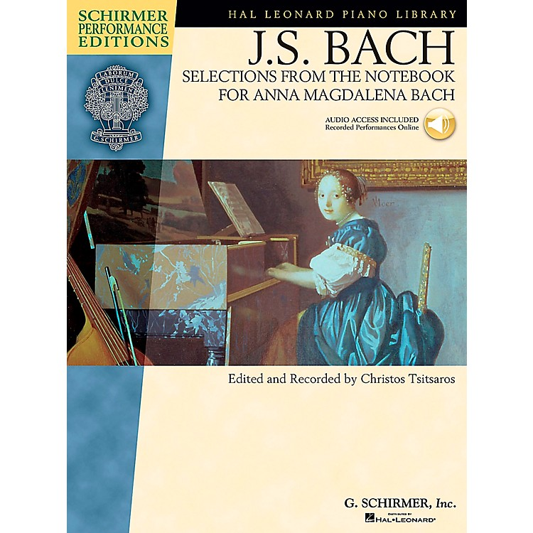 G. SchirmerSelections From The Notebook for Anna Magdalena Book/CD Schimer Performance Edition By Bach / Tsitsaros