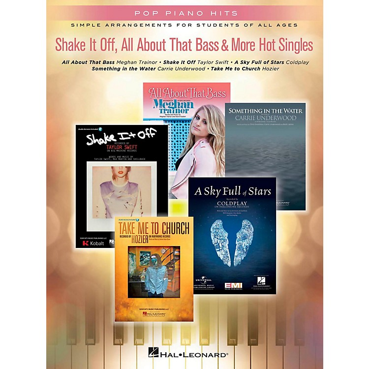 Hal LeonardShake It Off, All About That Bass & More Hot Singles for Easy Piano
