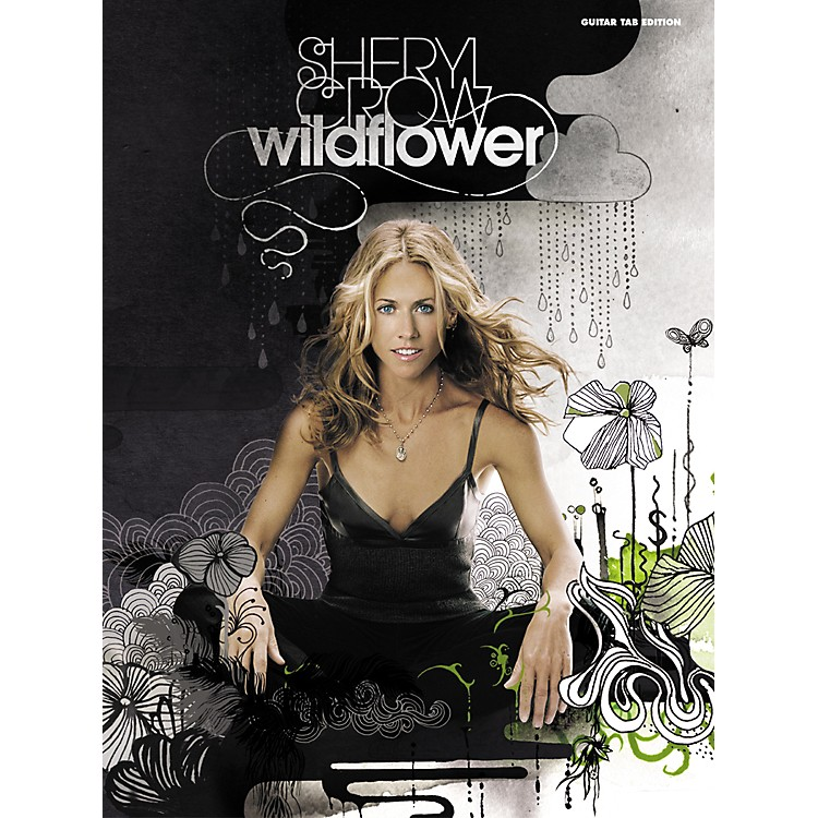 Alfred Sheryl Crow Wildflower Guitar Tab Songbook