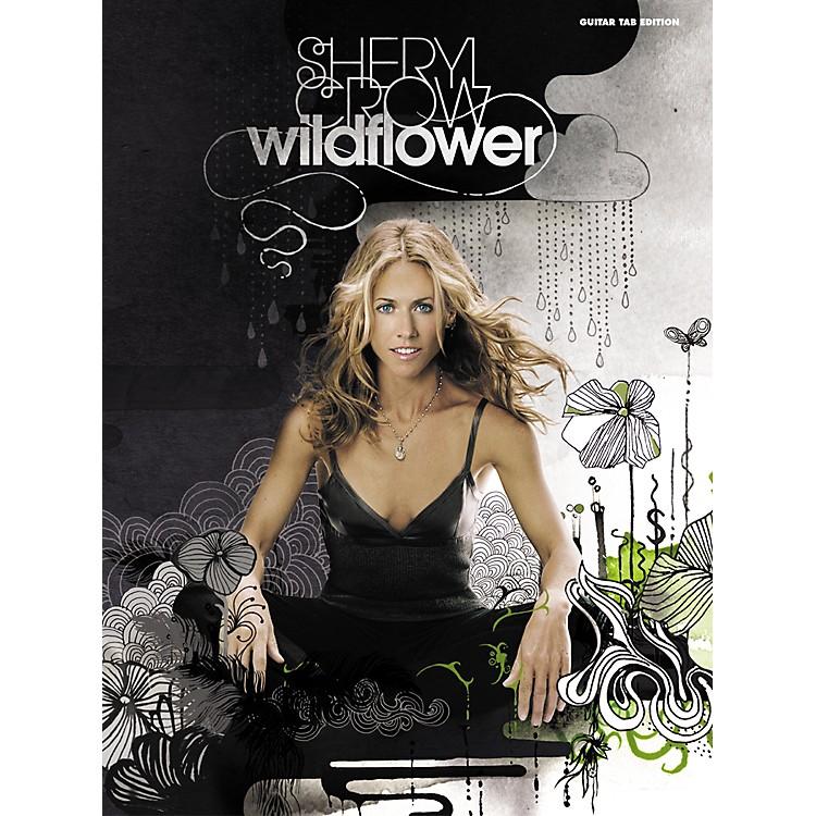 AlfredSheryl Crow Wildflower Guitar Tab Songbook