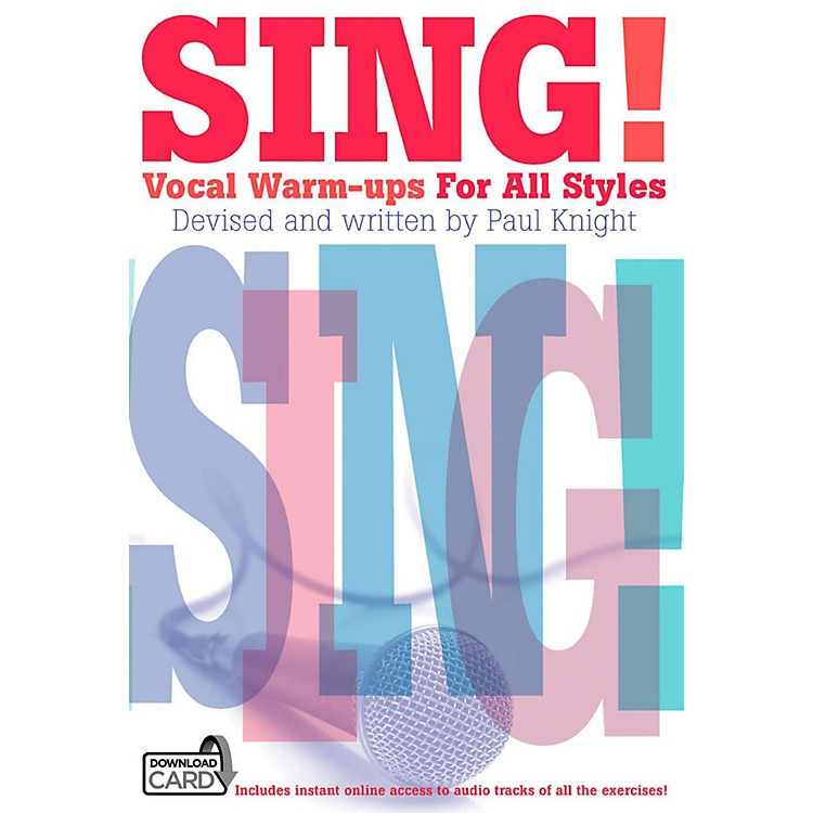 Music SalesSing! Vocal Warm-Ups For All Styles Book/Online Audio