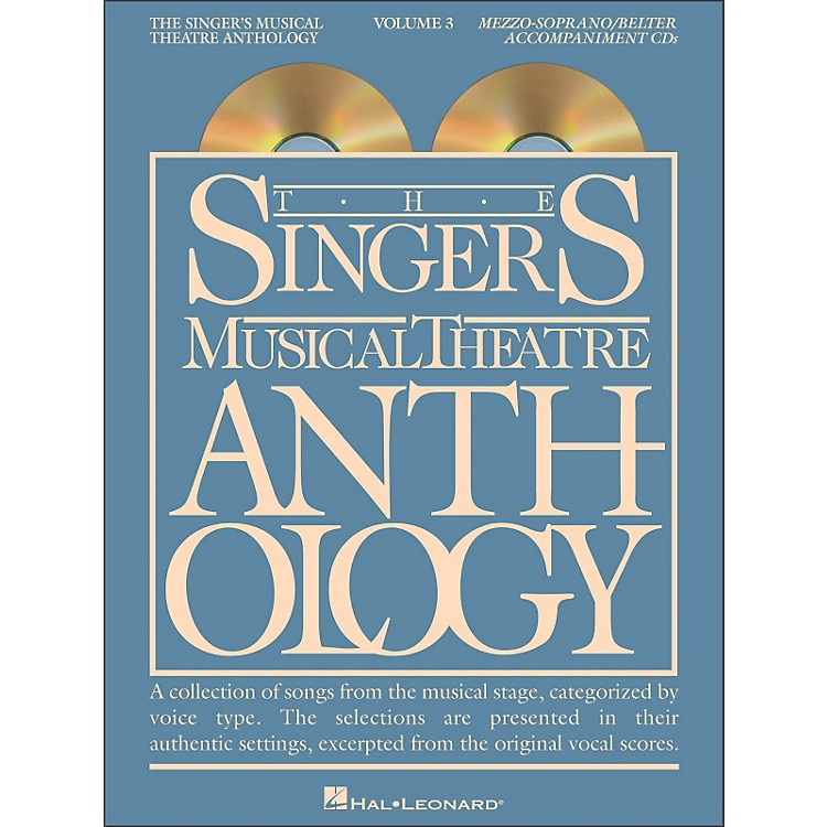 Hal Leonard Singer's Musical Theatre Anthology for Mezzo-Soprano / Belter Volume 3 2CD's Accompaniment