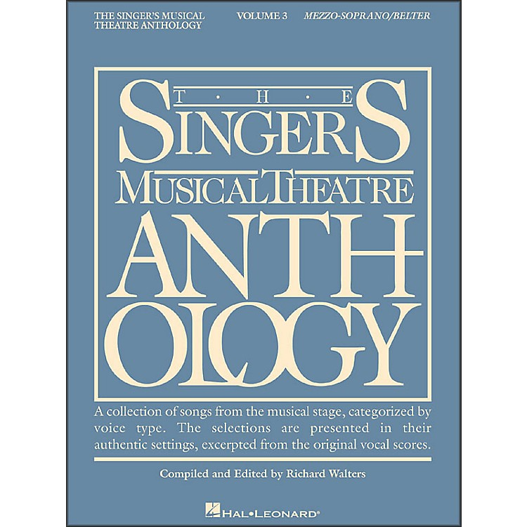 Hal Leonard Singer's Musical Theatre Anthology for Mezzo-Soprano / Belter Volume 3