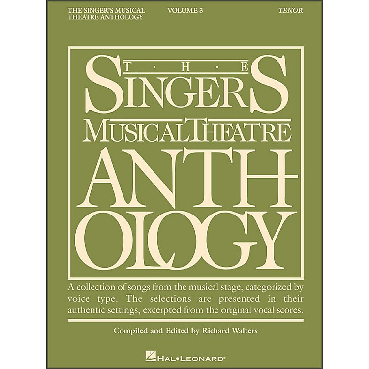 Hal Leonard Singer's Musical Theatre Anthology for Tenor Voice Volume 3