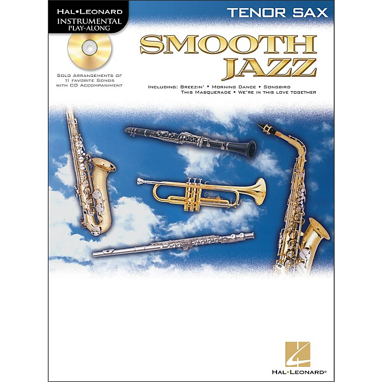Hal Leonard Smooth Jazz for Tenor Sax Book/CD
