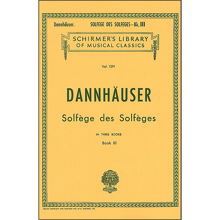 G. Schirmer Solfége des Solféges - Book III Vocal Technique By Dannhauser