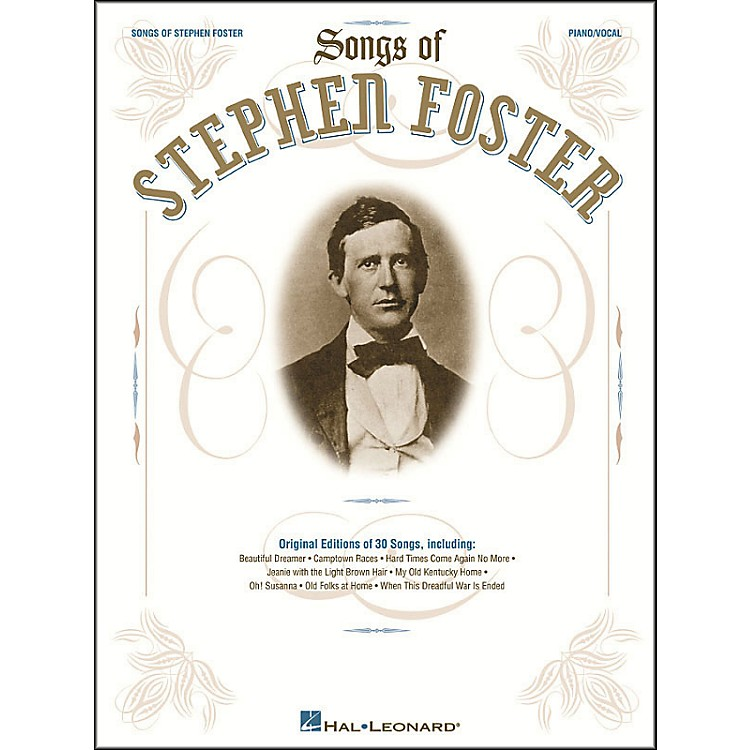 Hal Leonard Songs Of Stephen Foster arranged for piano, vocal, and guitar (P/V/G)