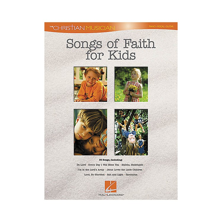 Hal Leonard Songs of Faith for Kids Piano, Vocal, Guitar Songbook