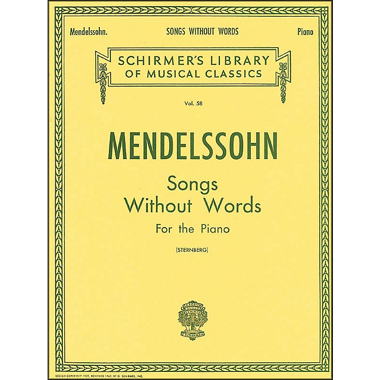 G. SchirmerSongs without Words for Piano By Mendelssohn
