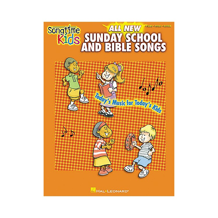 Hal Leonard Songtime Kids All New Sunday School and Bible Songs Piano, Vocal, Guitar Songbook