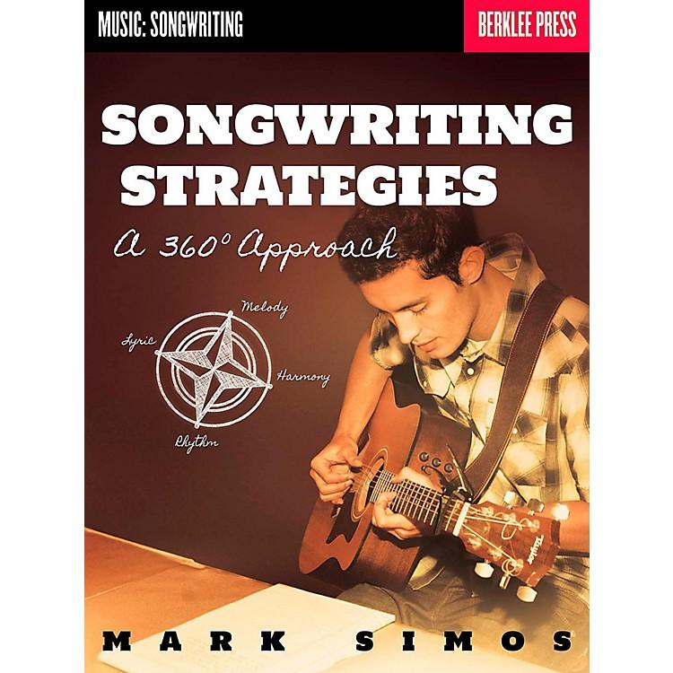 Berklee PressSongwriting Strategies - A 360-Degree Approach