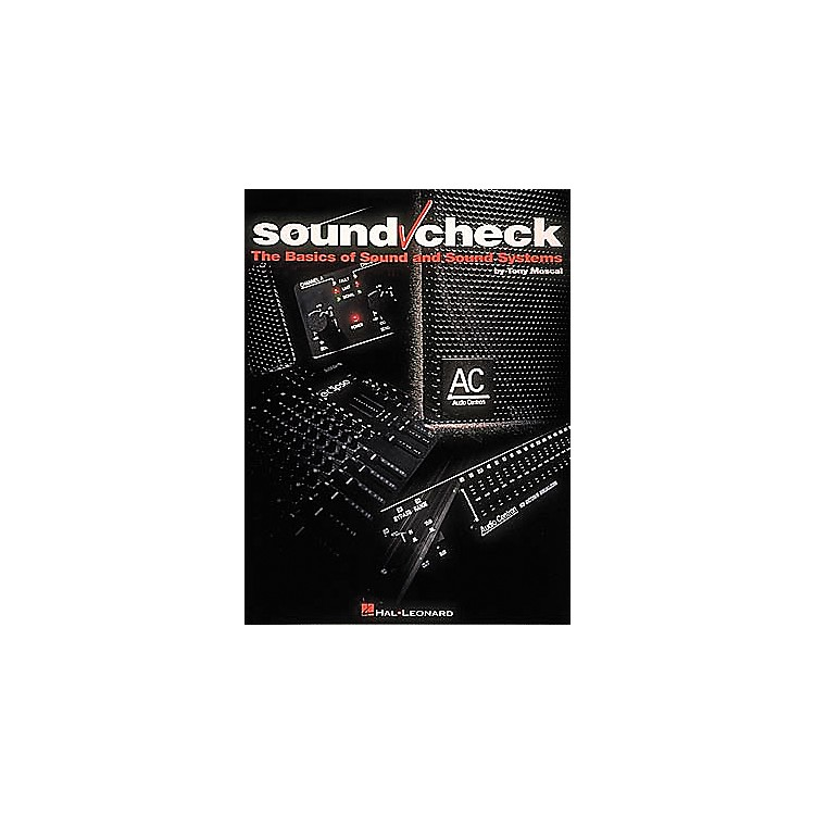 Hal LeonardSound Check Book - The Basics of Sound and Sound Systems