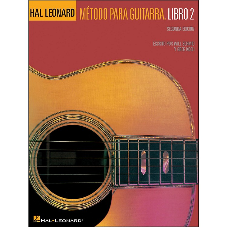 Hal Leonard Spanish Book 2 Second Edition Hal Leonard Guitar Method