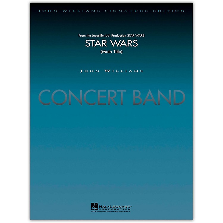 Hal LeonardStar Wars (Main Title) Concert Band Level 5-6 arranged by Stephen Bulla