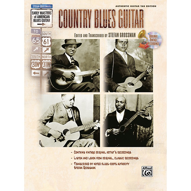 AlfredStefan Grossman's Early Masters of American Blues Guitar: Country Blues Guitar Book with CD