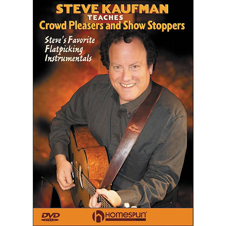 HomespunSteve Kaufman Teaches Crowd Pleasers And Show Stoppers DVD
