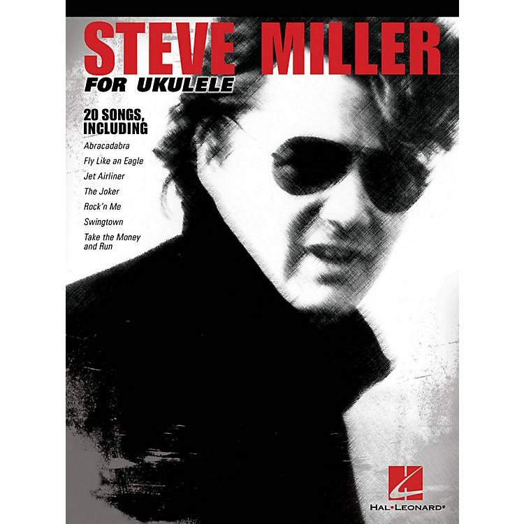 Hal LeonardSteve Miller For Ukulele