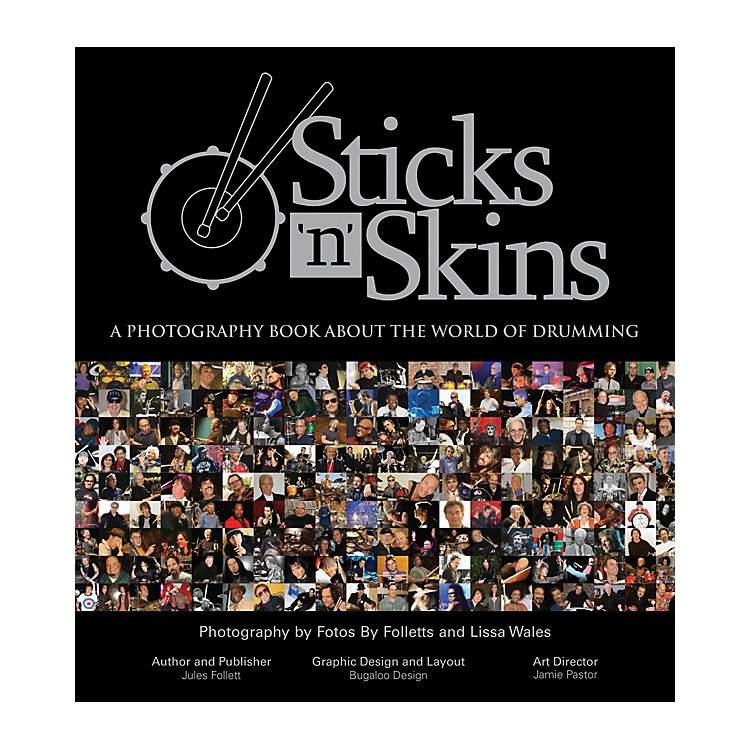 Alfred Sticks 'n Skins: A Photography Book About The World of Drumming Book