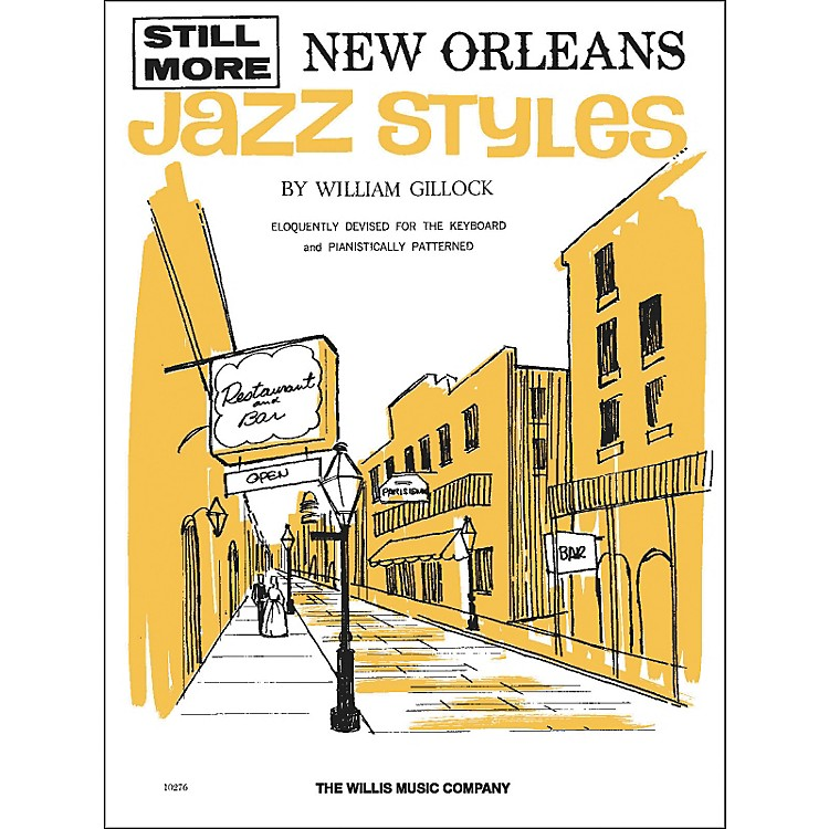Willis MusicStill More New Orleans Jazz Styles Late Intermediate by William Gillock