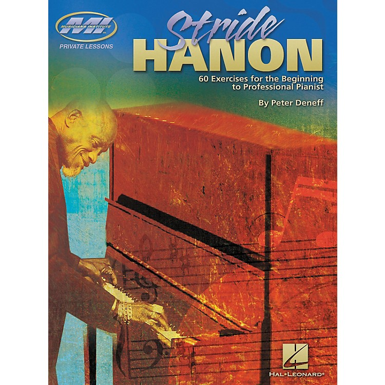 Musicians InstituteStride Hanon - 60 Exercises for the Beginning to Professional Pianist (Book)