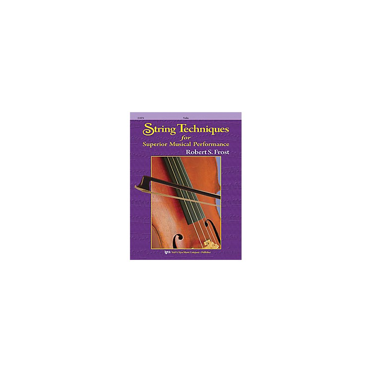 KJOS String Techniques for Superior Musical Performance Violin