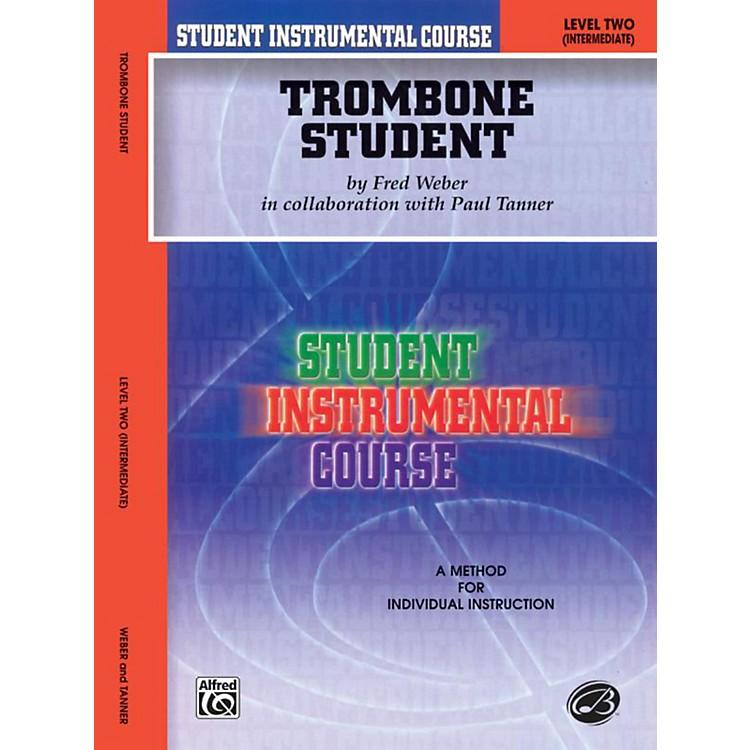 AlfredStudent Instrumental Course Trombone Student Level 2 Book