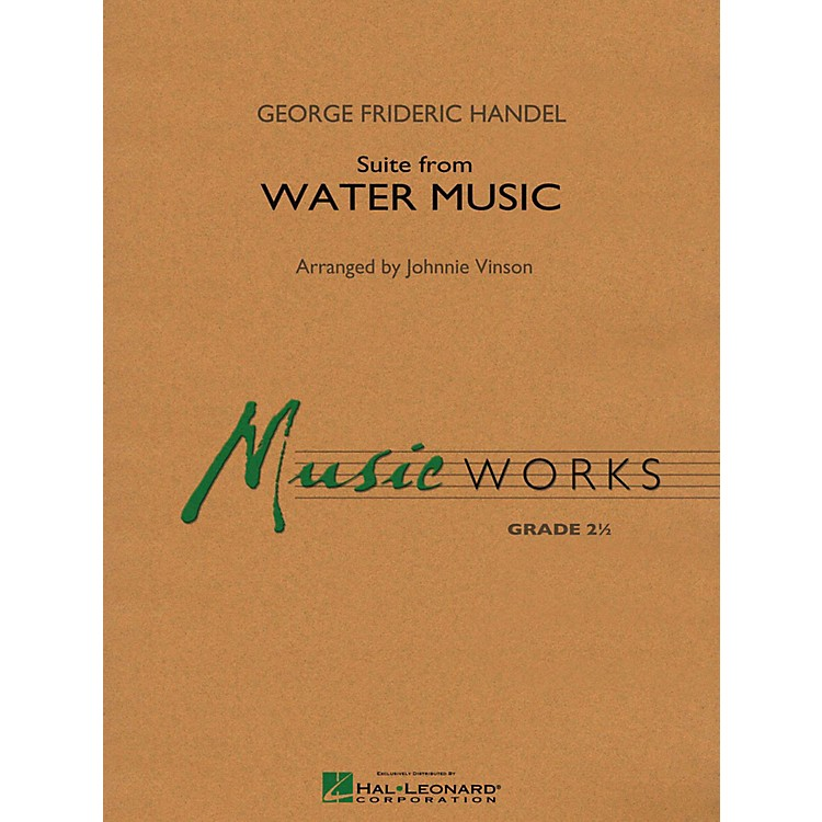 Hal Leonard Suite From Water Music Concert Band Level 2