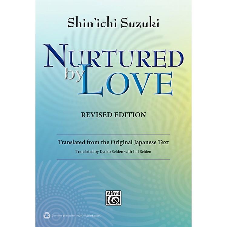 AlfredSuzuki Nurtured by Love Revised Edition Book