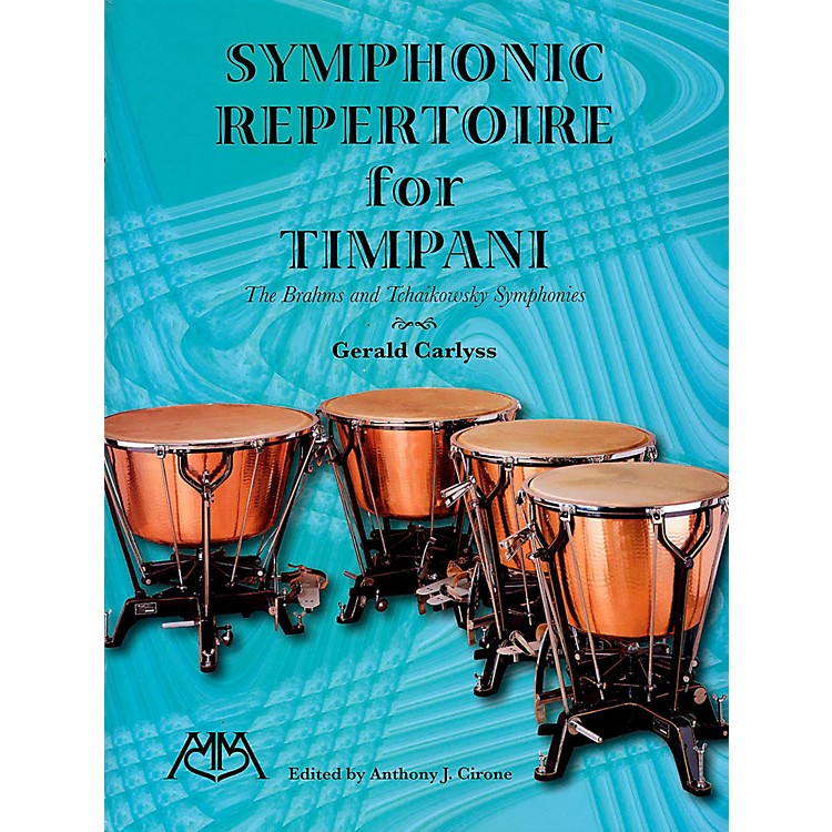 Meredith MusicSymphonic Repertoire For Timpani - The Brahms And Tchaikowsky Symphonies
