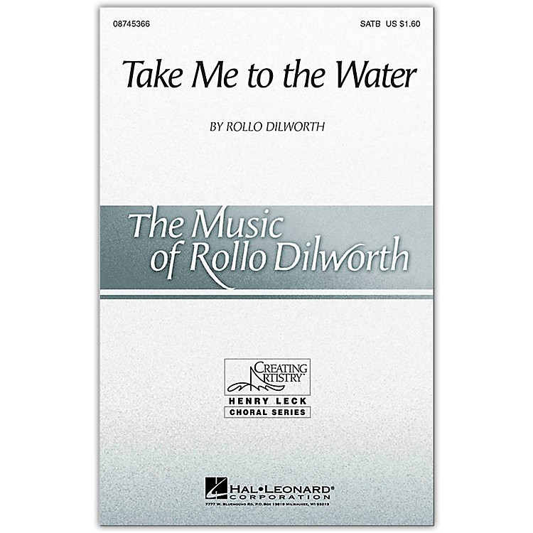 Hal Leonard Take Me To The Water SATB