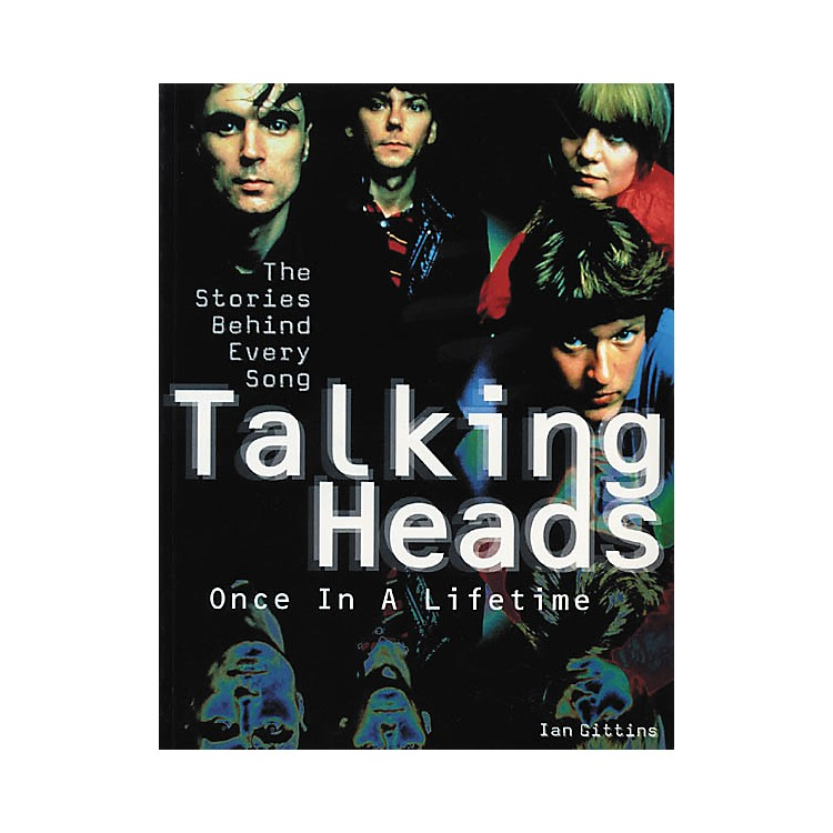 Hal Leonard Talking Heads The Stories Behind Every Song