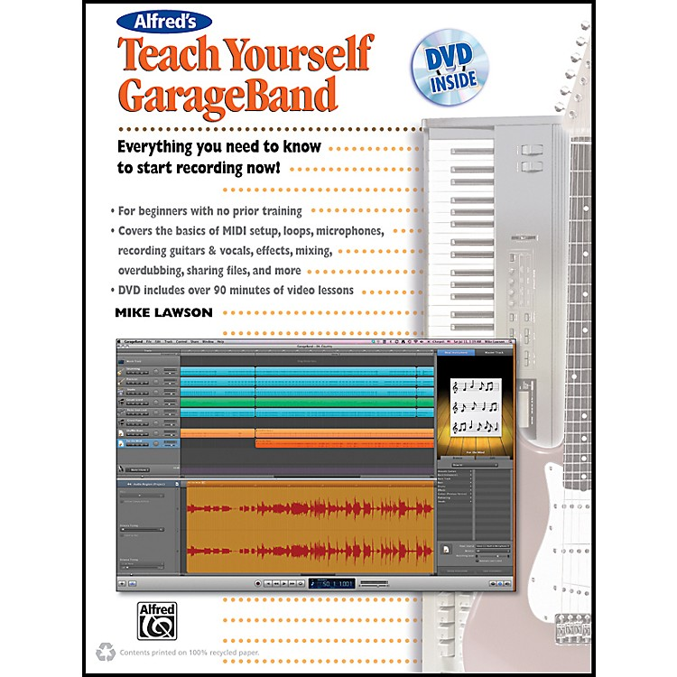 Alfred Teach Yourself GarageBand Book and DVD