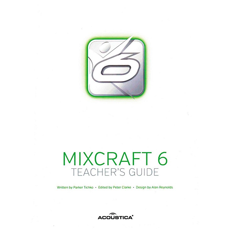 Hal Leonard Teachers Guide For Mixcraft 6 And Mixcraft Pro 6