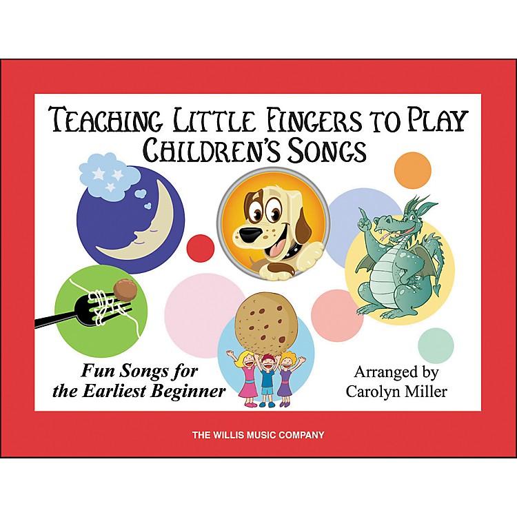 Willis MusicTeaching Little Fingers To Play Children's Songs Book